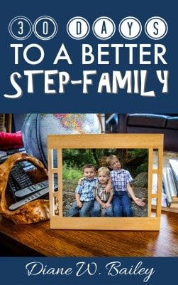 30 Days to a Better Step-Family