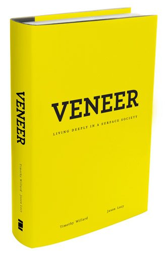 book review: veneer [living deeply in a surface society]
